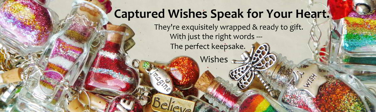 Captured Wishes Speak for Your Heart banner with various assorted wish bottles filled with colorful layers