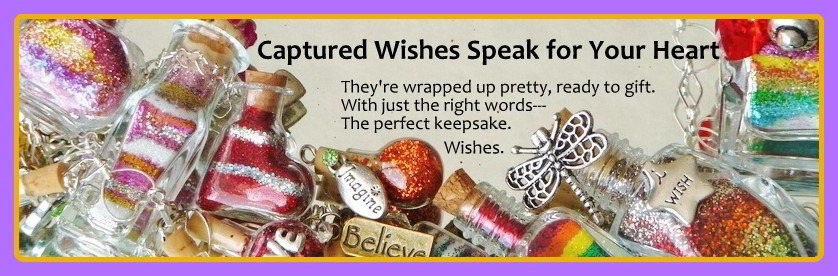 Captured Wishes Speak for Your Heart banner which shows assortment of the variety of wish vessels.